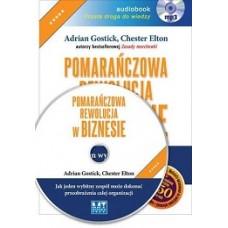 Pomarańczowa rewolucja w biznesie. Audiobook