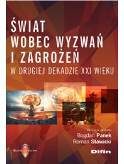 Świat wobec wyzwań i zagrożeń w drugiej dekadzie XXI wieku