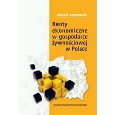 Renty ekonomiczne w gospodarce żywnościowej w Polsce