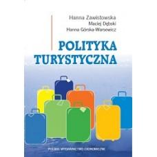 Polityka turystyczna. Powstanie - rozwój - główne obszary