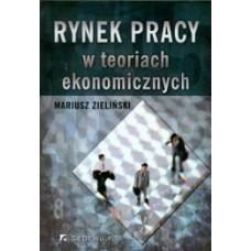 Rynek pracy w teoriach ekonomicznych