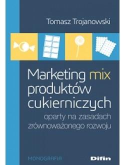 Marketing mix produktów cukierniczych oparty na zasadach zrównoważonego rozwoju