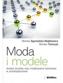 Moda i modele. Analiza trendów oraz modelowanie biznesowe w przedsiębiorstwie