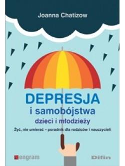 Depresja i samobójstwa dzieci i młodzieży