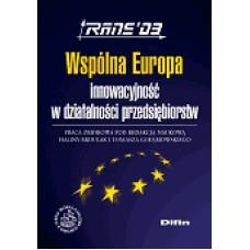 Wspólna Europa innowacyjność w działalności przedsiębiorstw