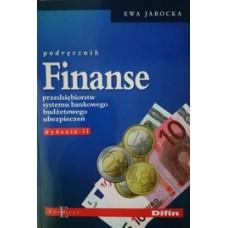 Finanse przedsiębiorstw systemu bankowego, budżetowego, ubezpieczeń