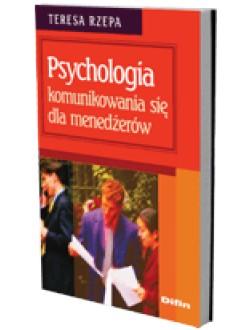Psychologia komunikowania się dla menedżerów
