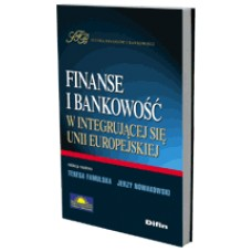 Finanse i bankowość w integrującej się Unii Europejskiej