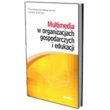 Multimedia w organizacjach gospodarczych i edukacji 50% rabatu