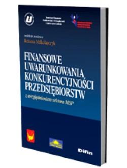 Finansowe uwarunkowania konkurencyjności przedsiębiorstw z uwzględnieniem sektora MSP 50% rabatu