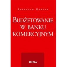 Budżetowanie w banku komercyjnym