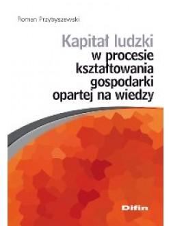 Kapitał ludzki w procesie kształtowania gospodarki opartej na wiedzy