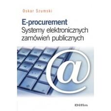 E-procurement. Systemy elektronicznych zamówień publicznych