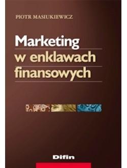 Marketing w enklawach finansowych