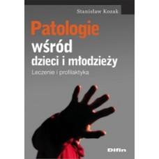 Patologie wśród dzieci i młodzieży. Leczenie i profilaktyka