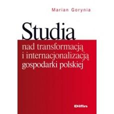 Studia nad transformacją i internacjonalizacją gospodarki polskiej 50% rabatu