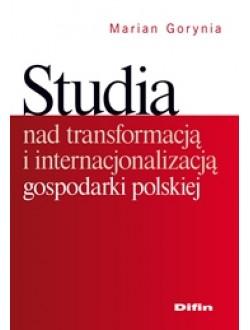 Studia nad transformacją i internacjonalizacją gospodarki polskiej