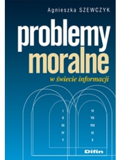 Problemy moralne w świecie informacji