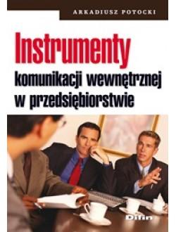 Instrumenty komunikacji wewnętrznej w przedsiębiorstwie