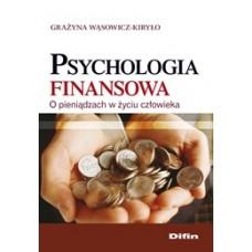 Psychologia finansowa. O pieniądzach w życiu człowieka 50% rabatu