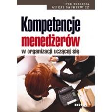 Kompetencje menedżerów w organizacji uczącej się 50% rabatu