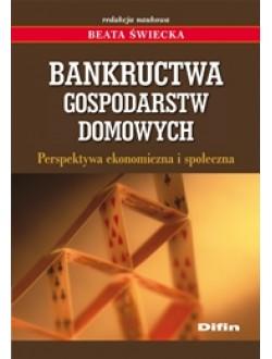 Bankructwa gospodarstw domowych. Perspektywa ekonomiczna i społeczna
