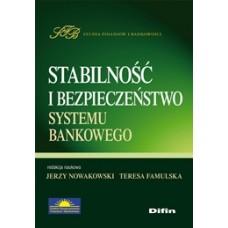 Stabilność i bezpieczeństwo systemu bankowego