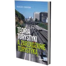 Teoria turystyki a zarządzanie turystyką 50% rabatu