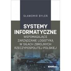 Systemy informatyczne wspomagające zarządzanie logistyką w Siłach Zbrojnych Rzeczypospolitej Polskiej