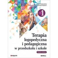 Terapia logopedyczna i pedagogiczna w przedszkolu i szkole. Część 1. Karty pracy