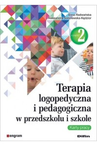 Terapia logopedyczna i pedagogiczna w przedszkolu i szkole. Część 2. Karty pracy