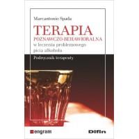 Terapia poznawczo-behawioralna w leczeniu problemowego picia alkoholu. Podręcznik terapeuty