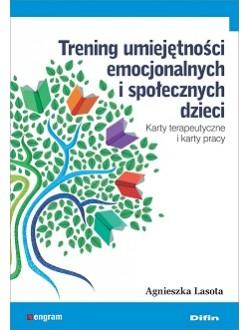 Trening umiejętności emocjonalnych i społecznych dzieci. Karty terapeutyczne i karty pracy