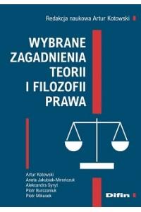 Wybrane zagadnienia teorii i filozofii prawa