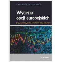 Wycena opcji europejskich przy wykorzystaniu transformaty Fouriera