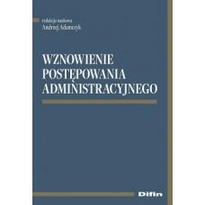 Wznowienie postępowania administracyjnego