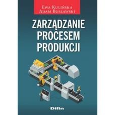 Zarządzanie procesem produkcji
